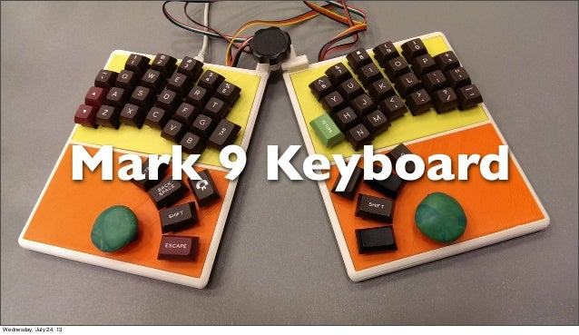 Mark 9 Keyboard Wednesday, July 24, 13