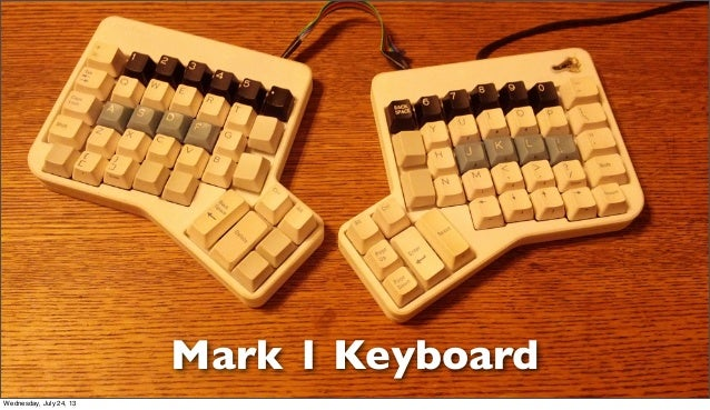 Mark 1 Keyboard Wednesday, July 24, 13