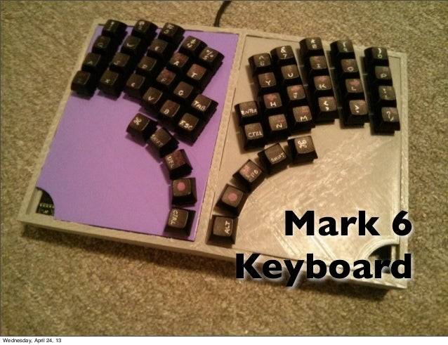 Mark 6KeyboardWednesday, April 24, 13