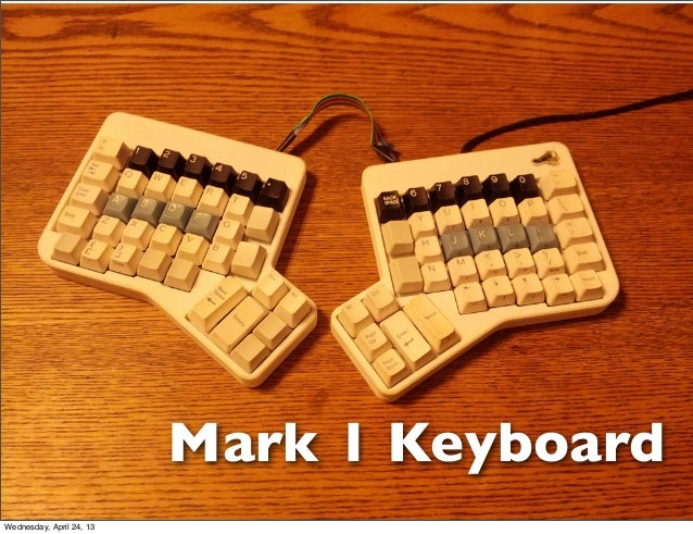Mark 1 KeyboardWednesday, April 24, 13