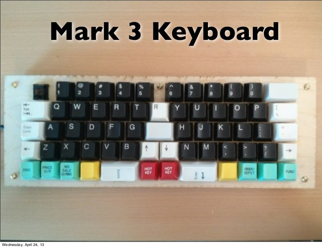 Mark 3 KeyboardWednesday, April 24, 13