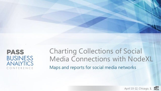 Charting Collections of SocialMedia Connections with NodeXLMaps and reports for social media networks                     ...