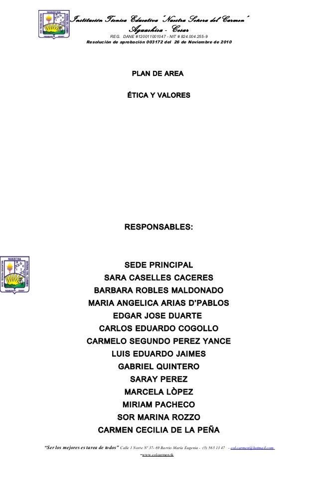 "Institución Técnica Educativa ""Nuestra Señora del Carmen""  Aguachica - Cesar REG. DANE #120011001047 - NIT # 824.004.255-9..."