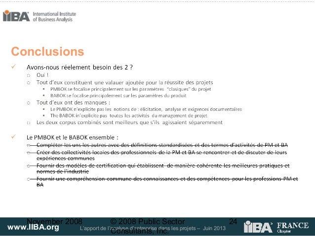www.IIBA.org L'apport de l'analyse d'entreprise dans les projets – Juin 2013November 2008 © 2008 Public SectorConsultants,...