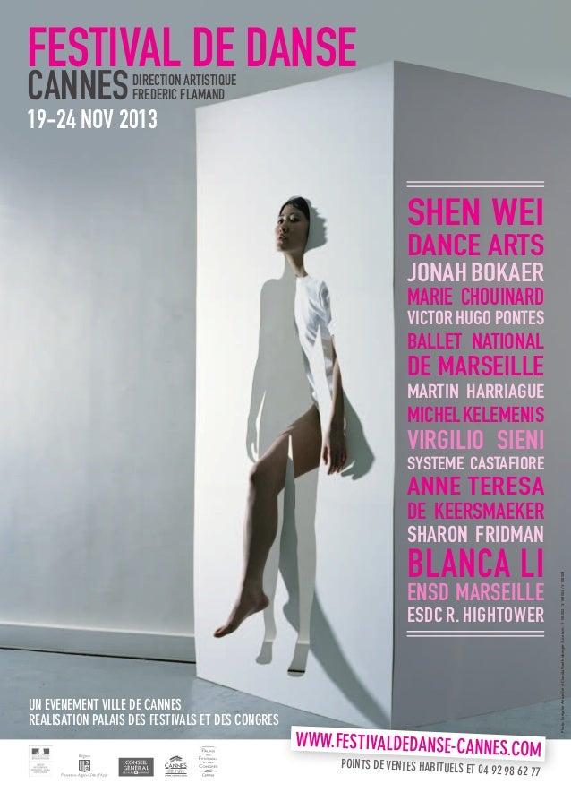 FESTIVAL DE DANSE CANNES  direction artistique frederic flamand  19-24 NOV 2013  SHEN WEI DANCE ARTS  JONAH BOKAER MARIE C...