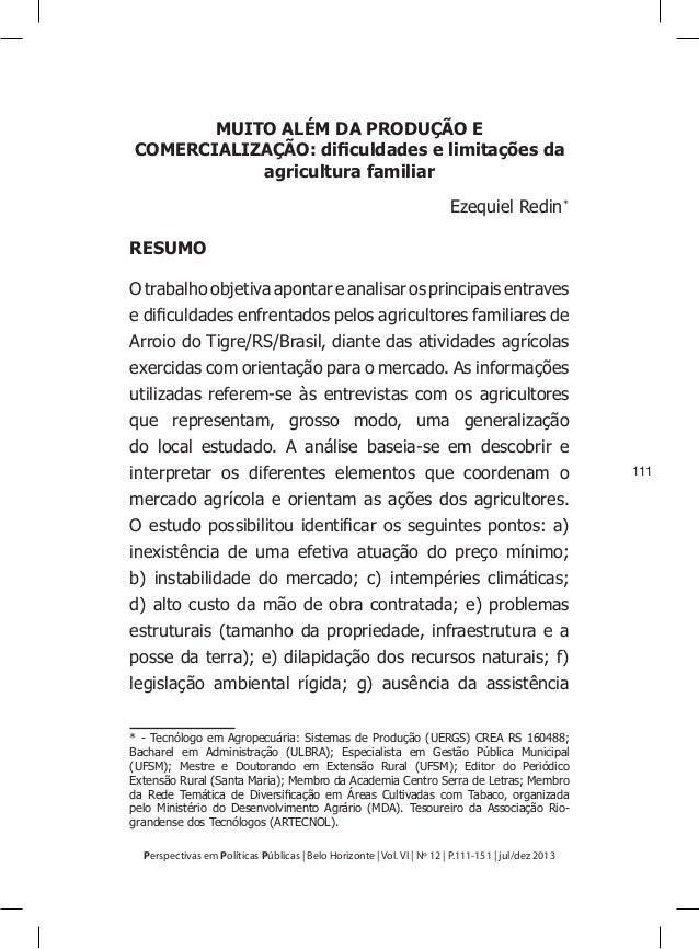 Perspectivas em Políticas Públicas | Belo Horizonte | Vol. VI | Nº 12 | P.111-151 | jul/dez 2013  111  MUITO ALÉM DA PRODU...