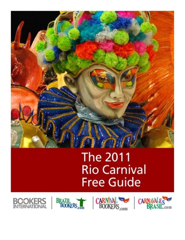 Sumário       Entenda o Carnaval       História do Carnaval do Rio       Guia da Programação do Carnaval de 2013       Os ...