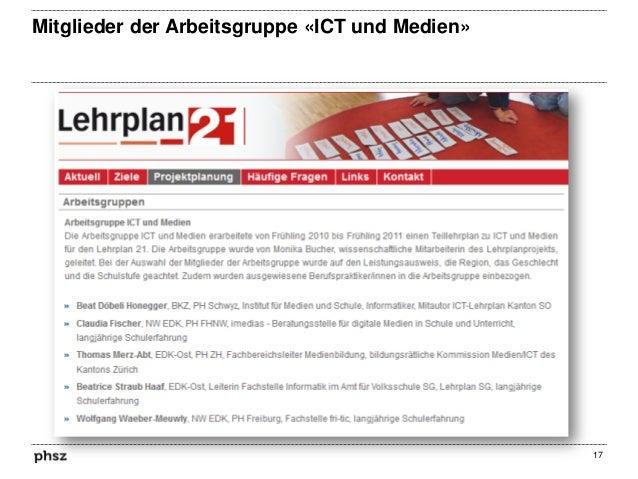 Mitglieder der Arbeitsgruppe «ICT und Medien»  17