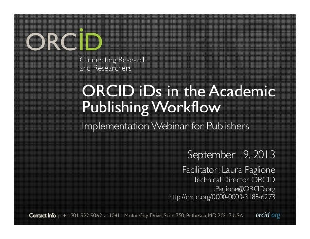 orcid.org  Contact Info: p. +1-301-922-9062 a. 10411 Motor City Drive, Suite 750, Bethesda, MD 20817 USA  ORCID iDs in t...