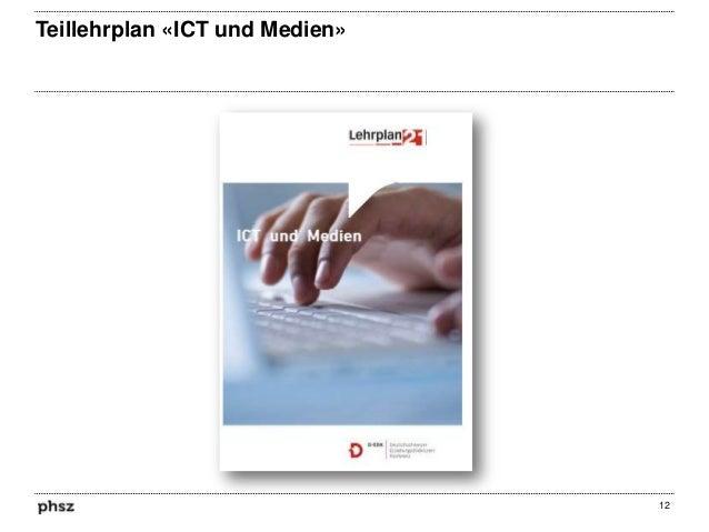 Teillehrplan «ICT und Medien»  12