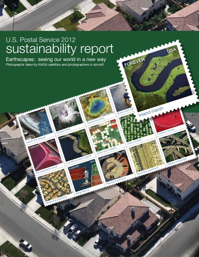 U.S. Postal Service 2012sustainability reportEarthscapes: seeing our world in a new wayPhotographs taken by NASA satellite...