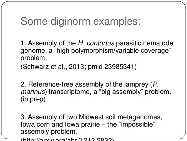 Diginorm works well.  Significantly decreases memory requirements,  esp. for metagenome and transcriptome assemblies.  M...