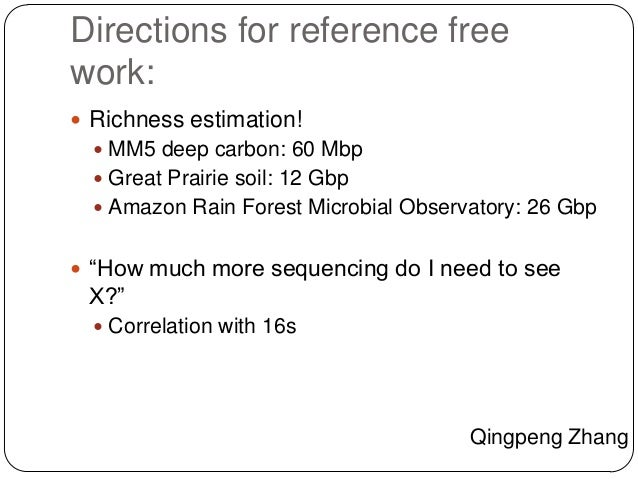 2. Streaming/efficient reference-free analysis  Streaming online algorithms only look at data  ~once. (This is in compari...