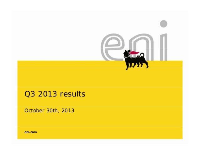 Q3 2013 results October 30th, 2013  eni.com