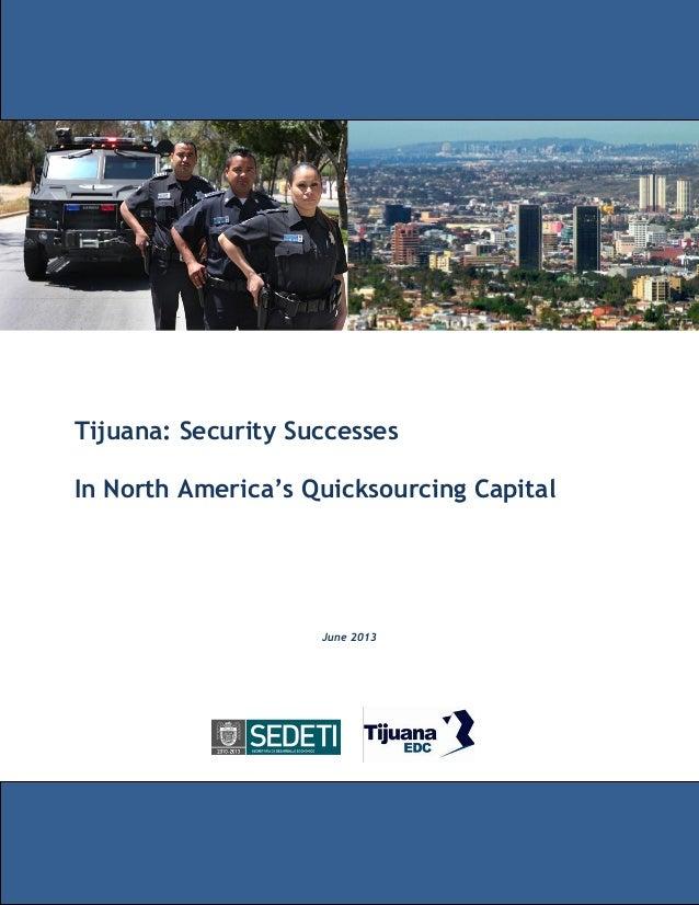 Tijuana: Security Successes In North America's Quicksourcing Capital June 2013
