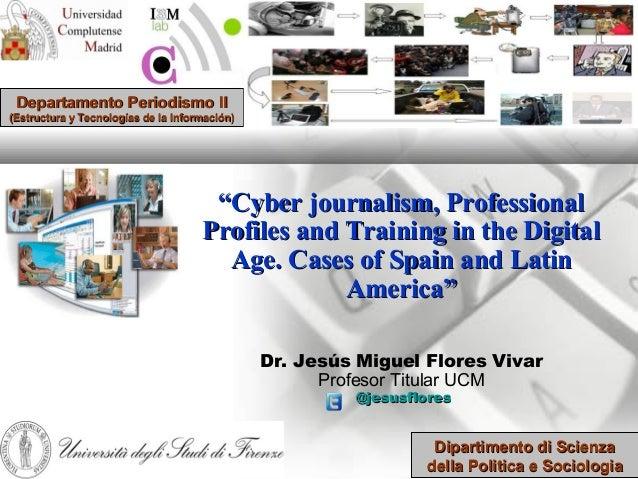 """Departamento Periodismo II(Estructura y Tecnologías de la Información)                                      """"Cyber journal..."""