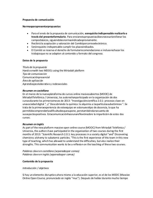 Propuesta de comunicación Normasparapresentarpropuestas Para el envío de la propuesta de comunicación, esrequisito indispe...