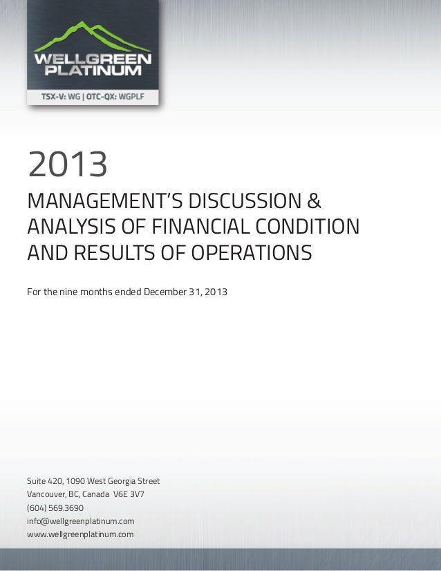 MANAGEMENT'S DISCUSSION & ANALYSIS OF FINANCIAL CONDITION AND RESULTS OF OPERATIONS For the nine months ended December 31,...