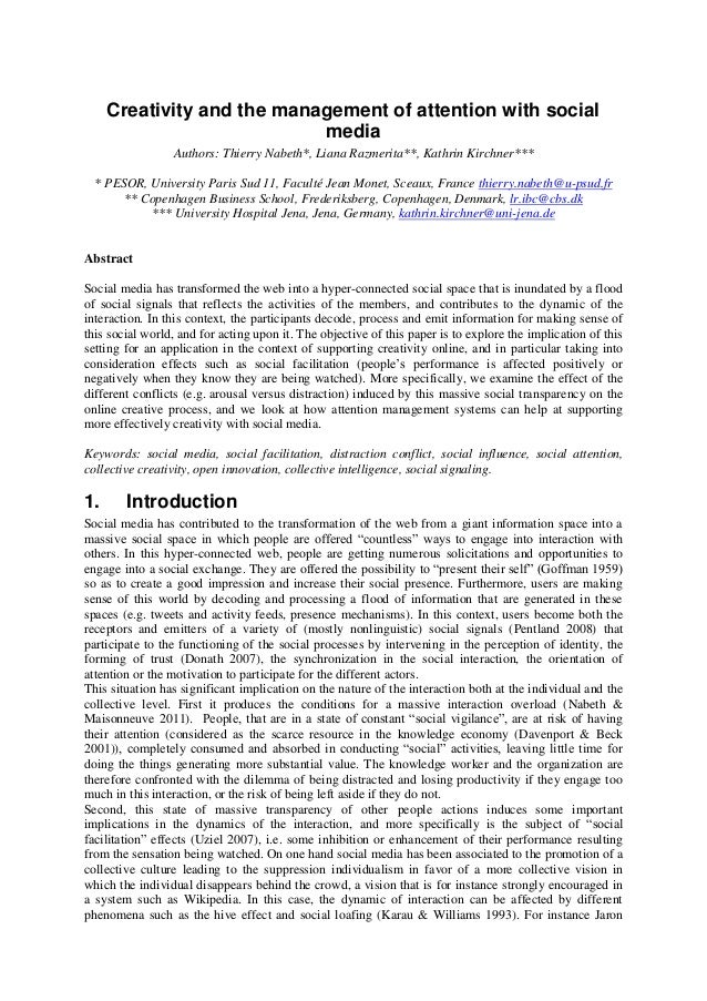 Creativity and the management of attention with social media Authors: Thierry Nabeth*, Liana Razmerita**, Kathrin Kirchner...