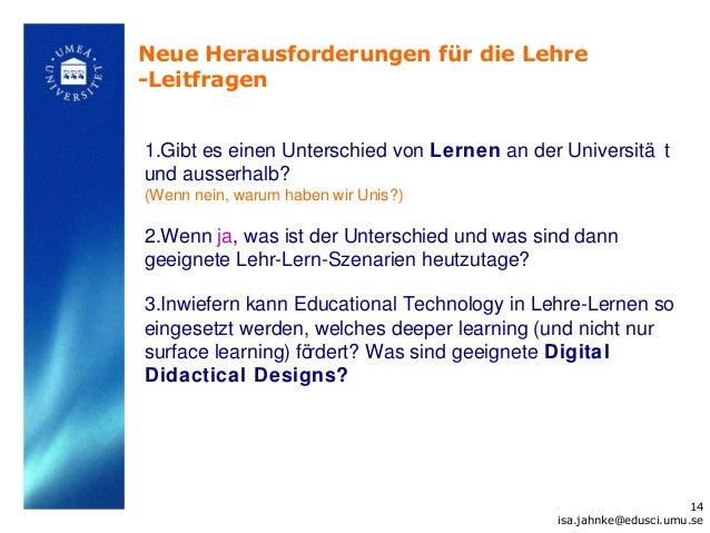 Neue Herausforderungen für die Lehre-Leitfragen1.Gibt es einen Unterschied von Lernen an der Universitä tund ausserhalb?(W...