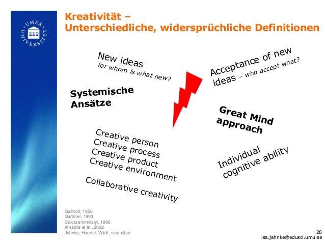 Kreativität –Unterschiedliche, widersprüchliche Definitionen                                                              ...