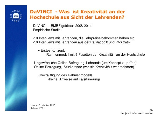 DaVINCI - Was ist Kreativität an derHochschule aus Sicht der Lehrenden?  DaVINCI – BMBF gefördert 2008-2011  Empirische St...
