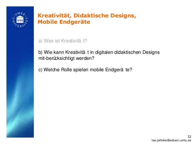 Kreativität, Didaktische Designs,Mobile Endgerätea) Was ist Kreativitä t?b) Wie kann Kreativitä t in digitalen didaktische...