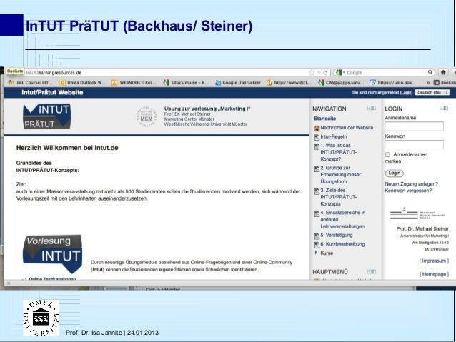 InTUT PräTUT (Backhaus/ Steiner)     Prof. Dr. Isa Jahnke | 24.01.2013