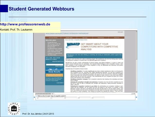 Student Generated Webtourshttp://www.professorenweb.deKontakt: Prof. Th. Laukamm                  Prof. Dr. Isa Jahnke | 2...