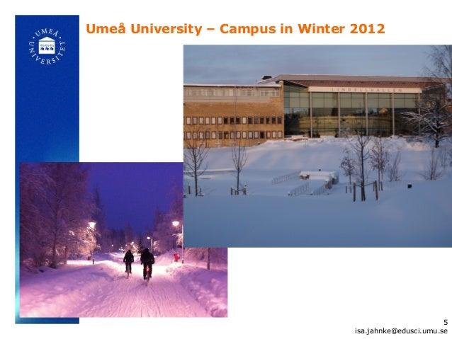 Umeå University – Campus in Winter 2012                                                          5                        ...