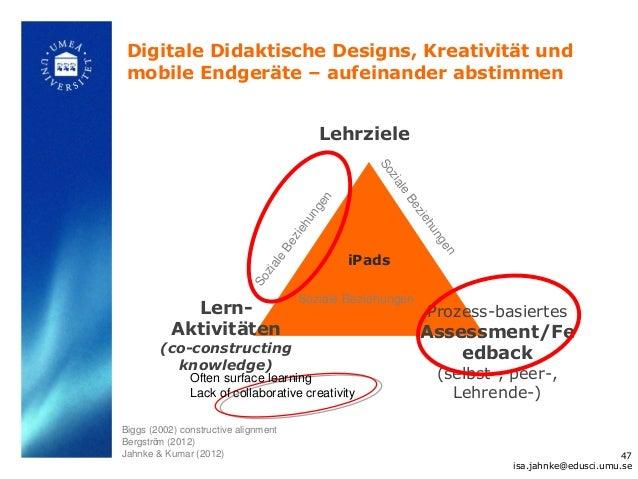 Digitale Didaktische Designs, Kreativität und mobile Endgeräte – aufeinander abstimmen                                    ...