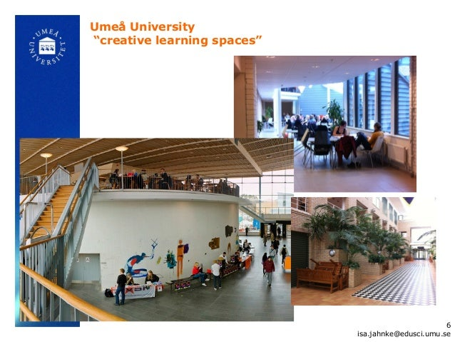 """Umeå University""""creative learning spaces""""                                                    6                            ..."""