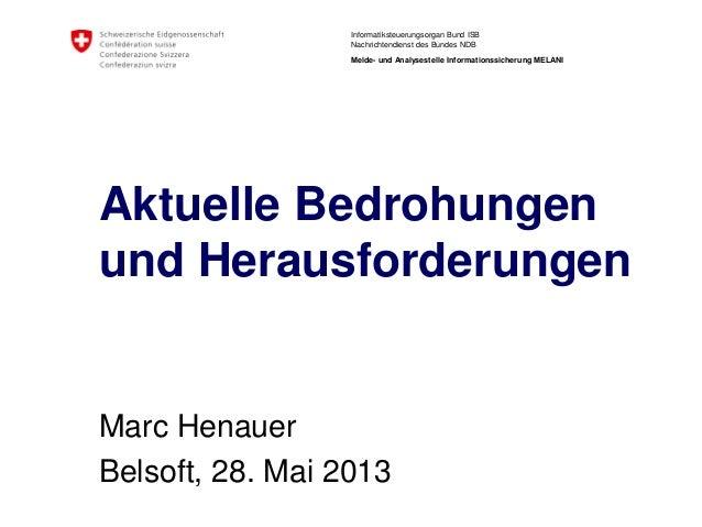 Informatiksteuerungsorgan Bund ISBNachrichtendienst des Bundes NDBMelde- und Analysestelle Informationssicherung MELANIAkt...