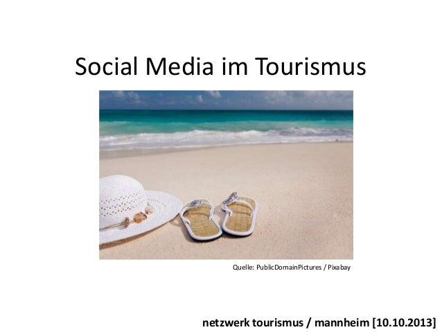 Social Media im Tourismus  Quelle: PublicDomainPictures / Pixabay  netzwerk tourismus / mannheim [10.10.2013]