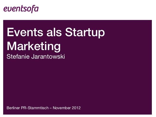eventsofaEvents als StartupMarketing!Stefanie Jarantowski!!!!!!!Berliner PR-Stammtisch – November 2012!