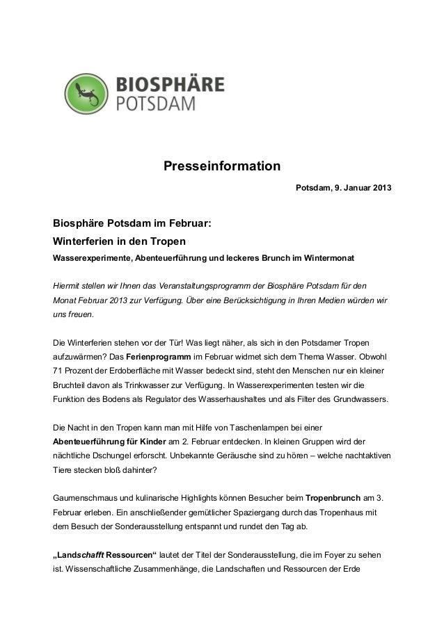 Presseinformation                                                                 Potsdam, 9. Januar 2013Biosphäre Potsdam...