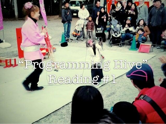 """Programming Hive""    Reading #1"