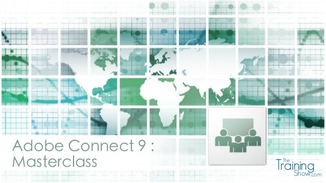 Adobe Connect 9 : Masterclass TrainingThe Show.com