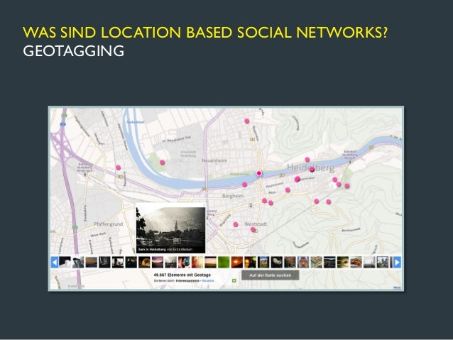 WAS SIND LOCATION BASED SOCIAL NETWORKS?GEO-SOCIAL NETWORKING