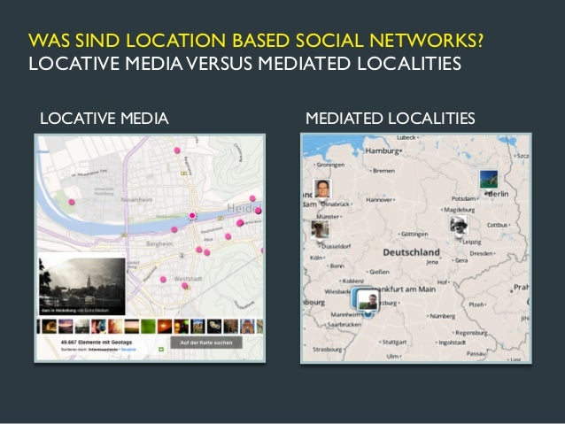 WAS SIND LOCATION BASED SOCIAL NETWORKS?                        ACTIVITIES            GEOSOCIAL                           ...