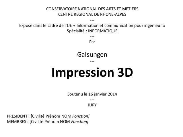 CONSERVATOIRE NATIONAL DES ARTS ET METIERS  CENTRE REGIONAL DE RHONE-ALPES  ---  Exposé dans le cadre de l'UE « Informatio...