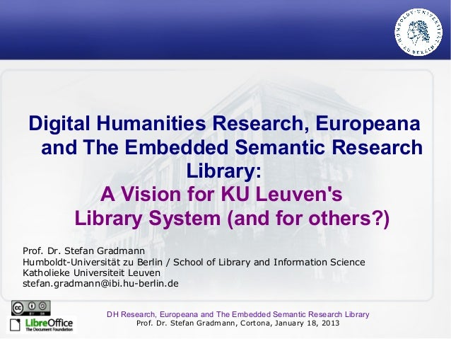 Digital Humanities Research, Europeana  and The Embedded Semantic Research                  Library:         A Vision for ...