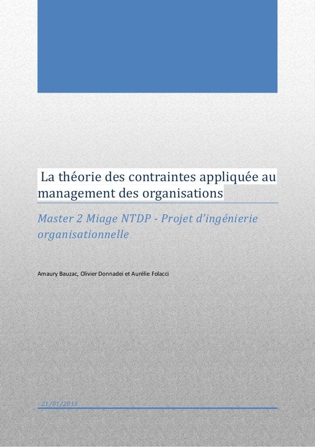 La théorie des contraintes appliquée aumanagement des organisationsMaster 2 Miage NTDP - Projet d'ingénierieorganisationne...