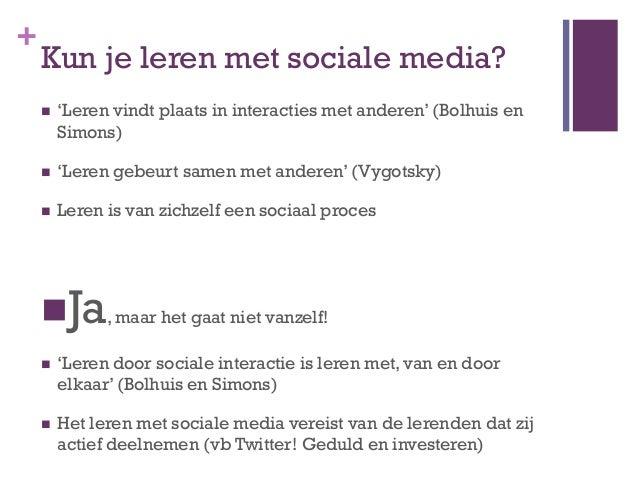 +    Vormen van sociaal leren    1.   Informatie vragen en geven    2.   Dialoog    3.   Brainstorm    4.   Discussie    5...