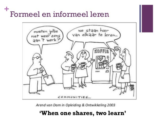 """+    Informeel leren en sociale media    plussen en minnen       Risico""""s maar wel aansluiting: 2/3 van de werknemers vin..."""