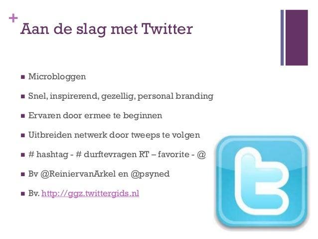 """+    Aan de slag met Twitter     in   duo""""s bij een tablet, smartphone…..     ga   naar www.twitter.com     log   in me..."""