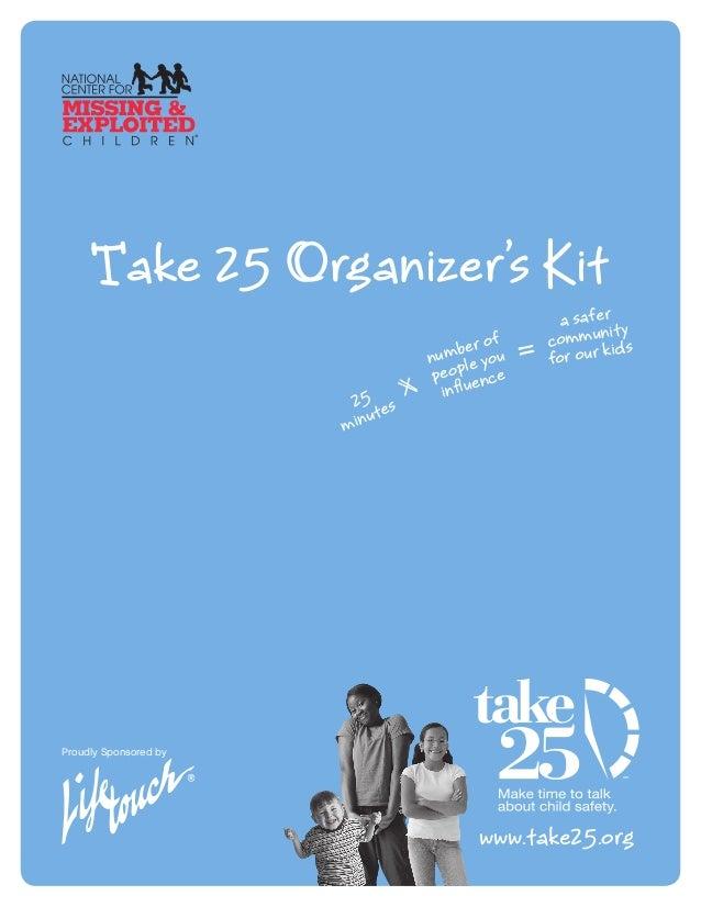 ake 25 Organizer's it                                                 a safer y                                           ...