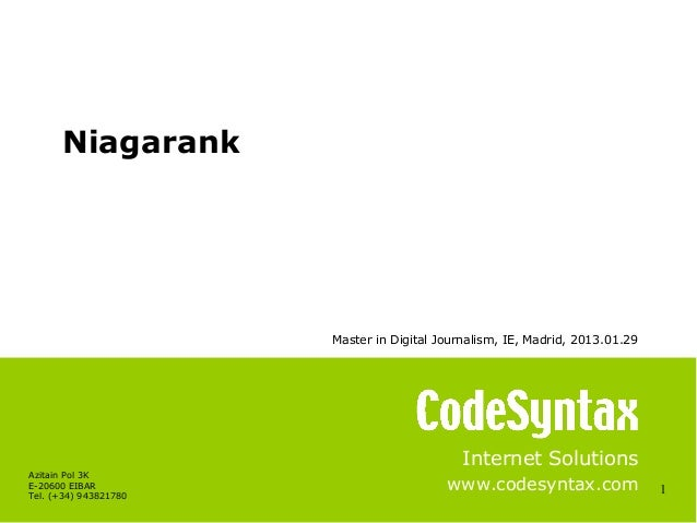 Niagarank                       Master in Digital Journalism, IE, Madrid, 2013.01.29                                      ...