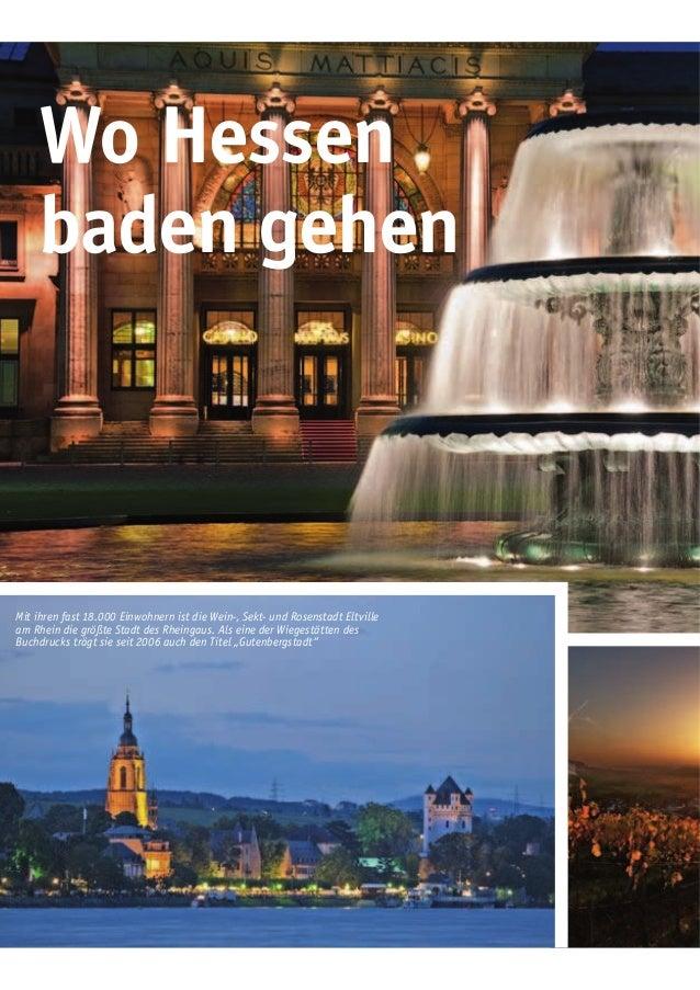 Mit ihren fast 18.000 Einwohnern ist die Wein-, Sekt- und Rosenstadt Eltville am Rhein die größte Stadt des Rheingaus. Als...