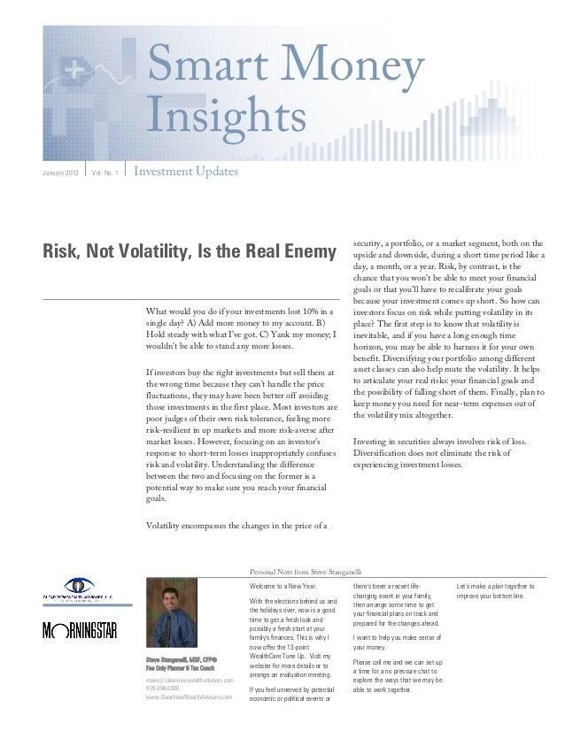 Smart Money                              InsightsJanuary 2013   Vol. No. 1   Investment Updates                           ...